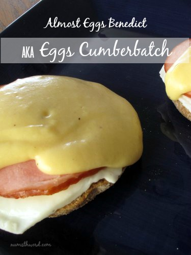 Almost Eggs Benedict (Eggs Cumberbatch)