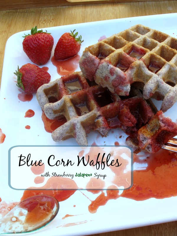 Blue Corn Waffles with Strawberry Jalapeño Syrup