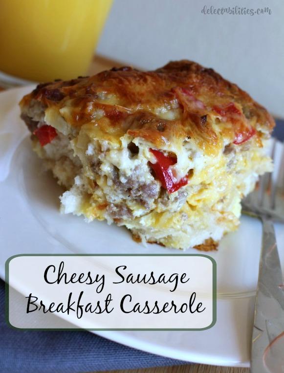 Cheesy Sausage Breakfast Casserole